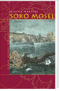 Soko Mosel – 2. Moselkrimi von Mischa Martini